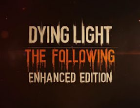 Dying Light: The Following – Enhanced Edition – Négy új ingyen pálya
